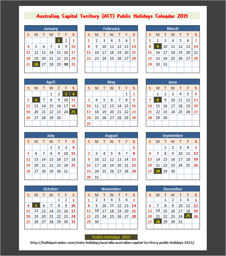 ACT Holidays Calendar 2015(Click To Enlarge)